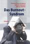 Das Burnout-Syndrom - Theorie der inneren Erschöpfung