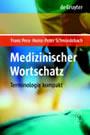 Medizinischer Wortschatz - Terminologie kompakt