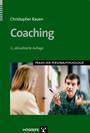 Coaching, 2. Aufl. (Praxis der Personalpsychologie, Bd. 2)